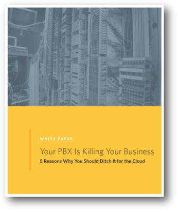 Your PBX is killing your biz